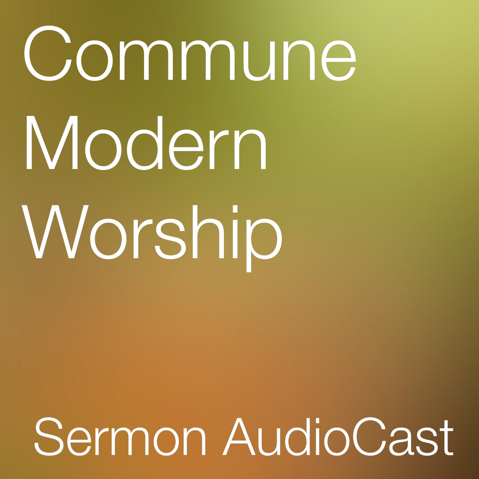 Commune Modern Worship AudioCast